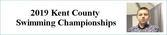 FEB 2019 Kent County Swimming Championships
