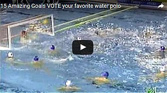 15 Amazing Goals VOTE your favorite water polo